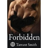 Forbidden (Tales from the Darkly Series) (Kindle Edition)By Tarrant Smith