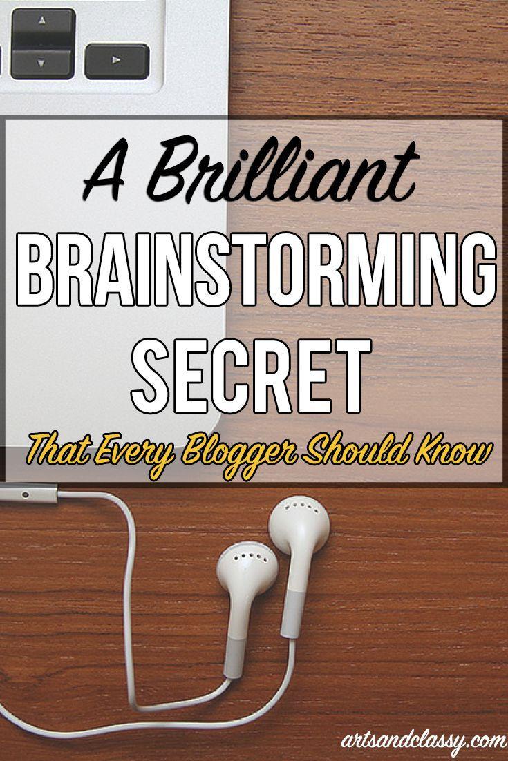 A Brilliant Brainstorming Secret :: That Ever Blogger Should Know