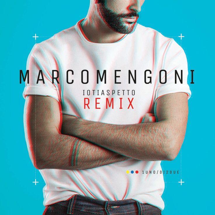 DuriMarcoMengoni Unofficial Blog: Tutti i tagli Remix per Io Ti Aspetto