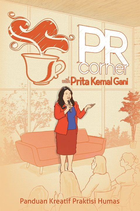 PR Corner by Prita Kemal Gani. Published on 2 November 2015.