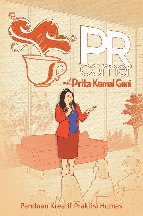 PR Corner by Prita Kemal Gani. Published on 2 November 2015.