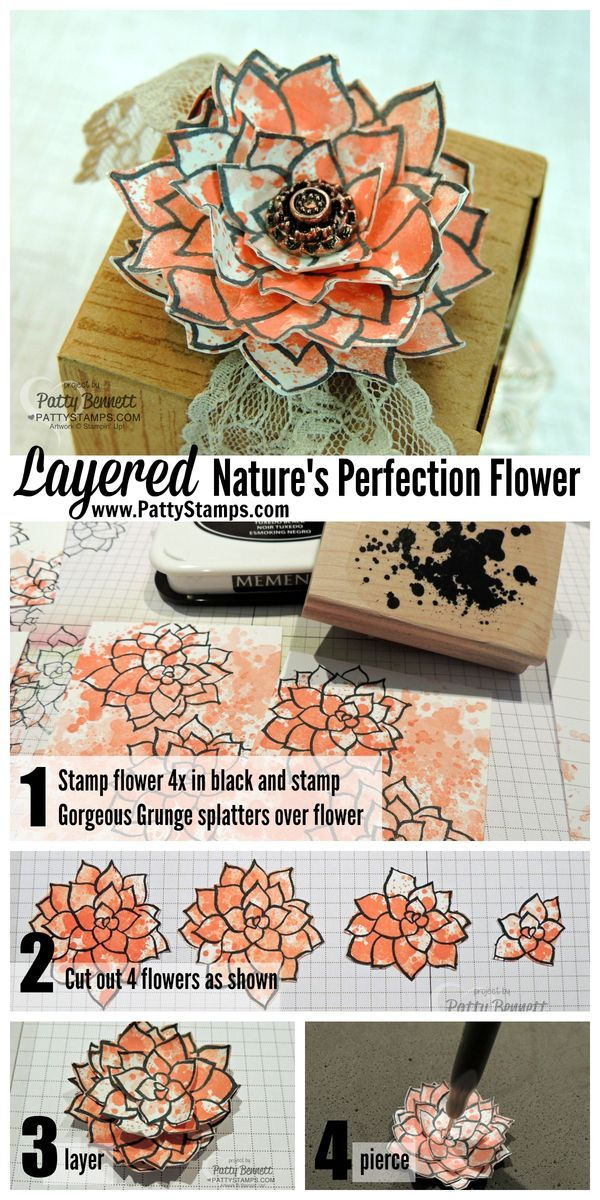 How to make a layered paper flower with the Stampin' Up! Nature's Perfection stamp set - Sale a Bration gift March 2015. by Patty Bennett