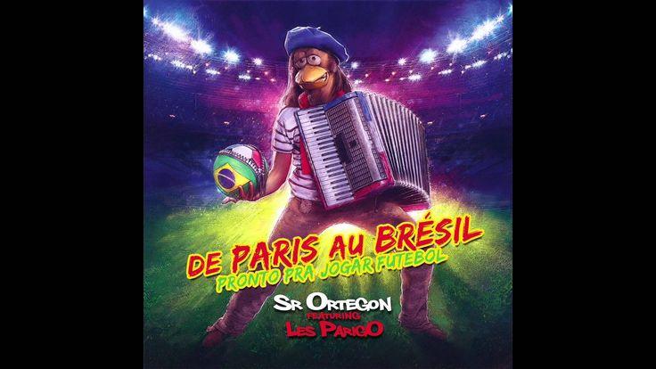 """Sr Ortegon - """"De Paris au Brésil""""  (Audio) feat  Les ParigO"""