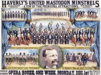 The Mastodon Minstrels - A famous Minstrel show that was one of the largest shows ever produced.