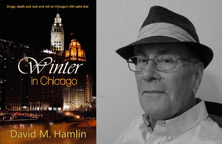 Interview With David M. Hamlin, Author Of Winter In Chicago