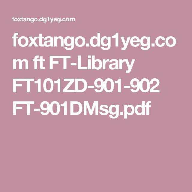 foxtango.dg1yeg.com ft FT-Library FT101ZD-901-902 FT-901DMsg.pdf