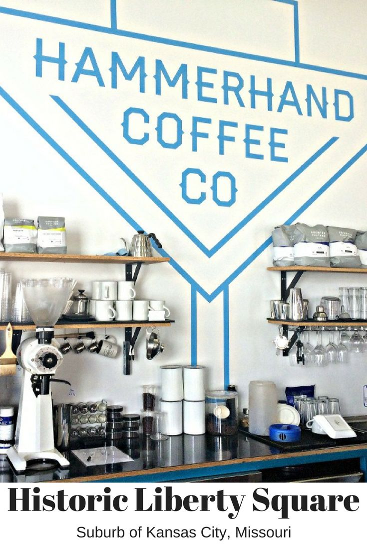 Hammerhand Coffee Co is a great local coffee shop in Liberty MO!  A suburb of Kansas City, Missouri.  They serve coffee, tea and baked goods, along with a few other foods and beer and wine!