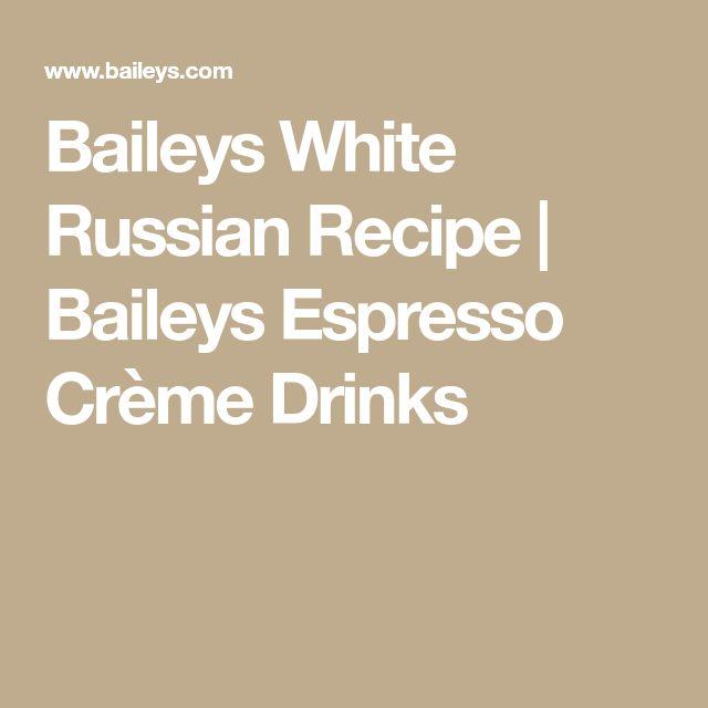 Baileys White Russian Recipe   Baileys Espresso Crème Drinks