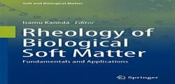 Rheology of Biological Soft Matter: Fundamentals and Applications (Soft and Biological Matter) free ebook