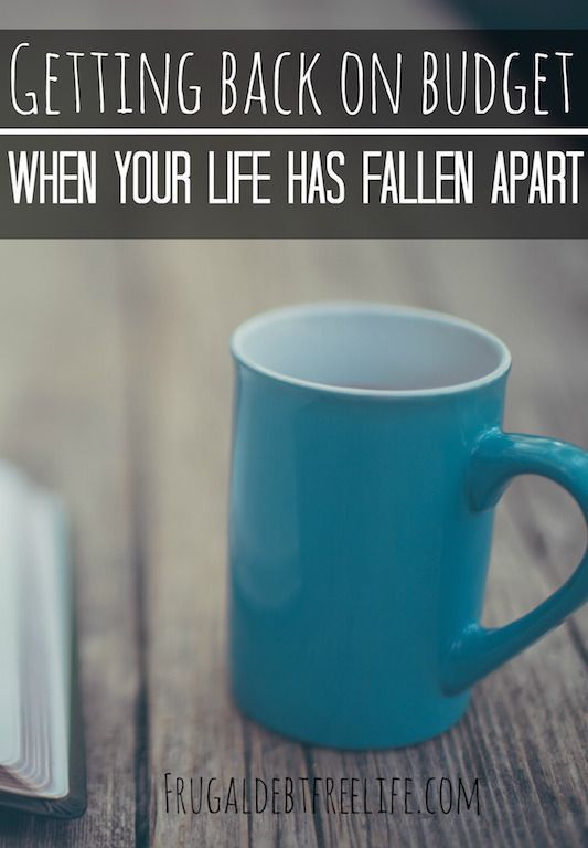 Getting back on budget when your life has fallen apart. It's easy to budget when life is good. But how do you budget and stick to a plan when your life has fallen apart or you're going through a tragedy? | Lydia@FrugalDebtFreeLife