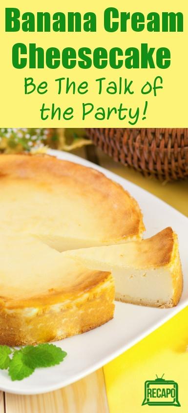 Banana Cream Cheesecake Recipe - totally blows away banana cream pie!
