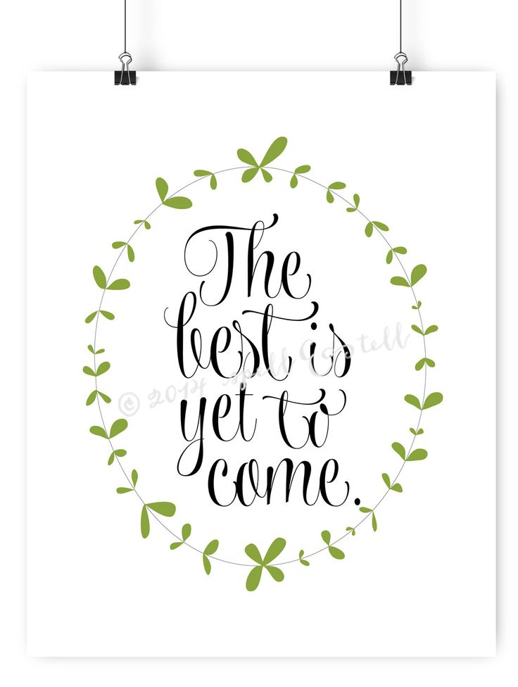 the best is yet to come print // inspirational by spellandtell, £7.20