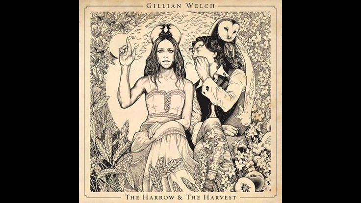 That's The Way, Gillian Welch and David Rawlings