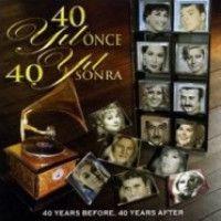 40 Yıl Önce, 40 Yıl Sonra (CD)