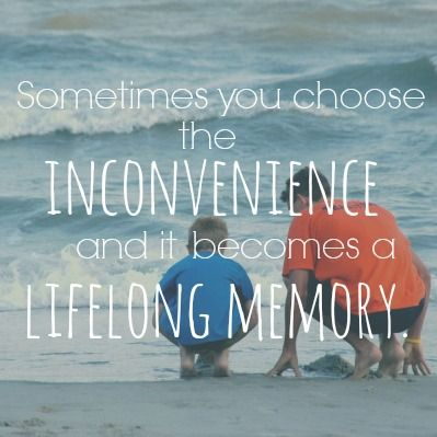 inconvenienceLifelong Memories, Wonder B Day, Funnyness Inspiration