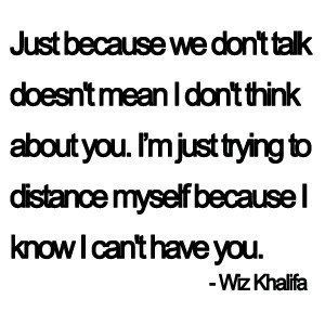 just because we don't talk