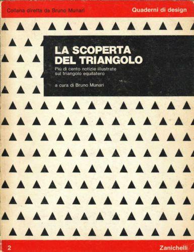 LIBRO-LA-SCOPERTA-DEL-TRIANGOLO-BRUNO-MUNARI-QUADERNI-DI-DESIGN