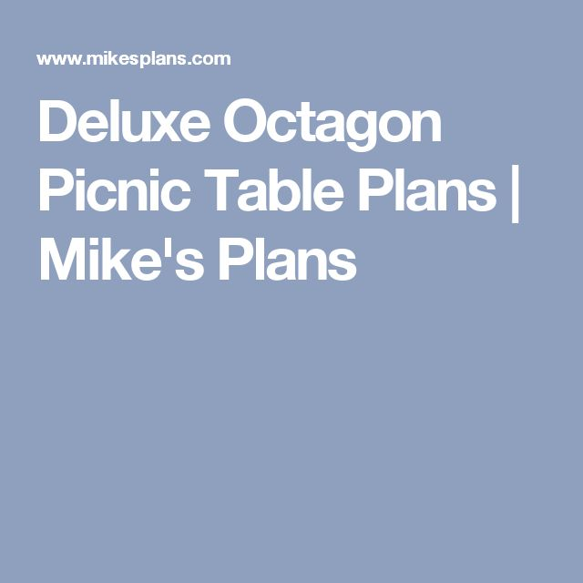 Best 25+ Octagon picnic table ideas on Pinterest | Octagon ...