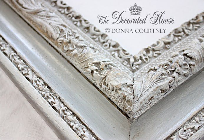 The Decorated House:~ How To : Antique Glaze and Wet Distressing - A Perfectly Imperfect Frame with Annie Sloan Paris Grey Chalk Paint