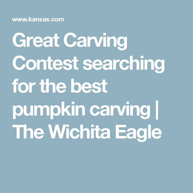 Great Carving Contest searching for the best pumpkin carving | The Wichita Eagle