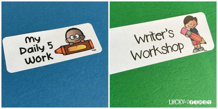 Folders: class work, daily 5, writers workshop