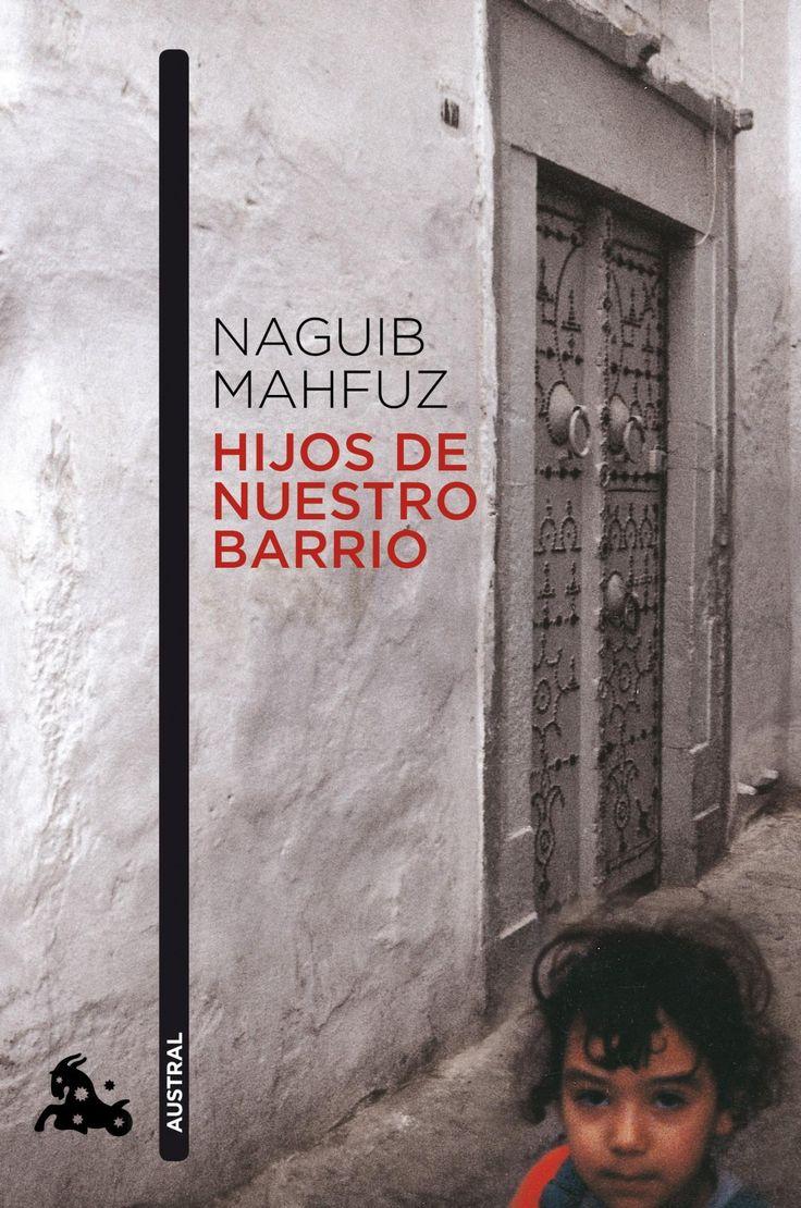 Hijos de nuestro barrio / Naguib Mahfuz