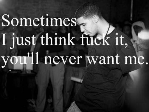 Drake Quotes About Love 375 Best Drake Quotes Images On Pinterest  Drake Quotes Quotes