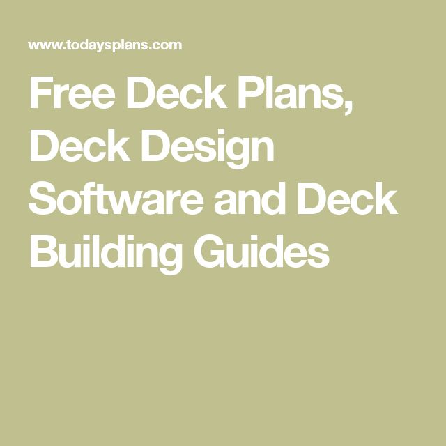 Free Deck Plans, Deck Design Software and Deck Building Guides