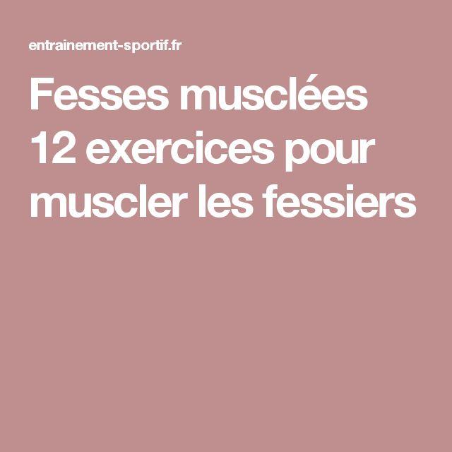 Fesses musclées 12 exercices pour muscler les fessiers