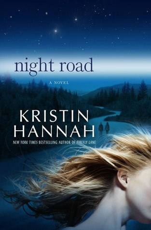 Night Road---one of the best books i've ever read. kristin hannah tells a compelling story about friendship, family, betrayal and the road to forgiveness. this story resonated with me long after i turned the last page.