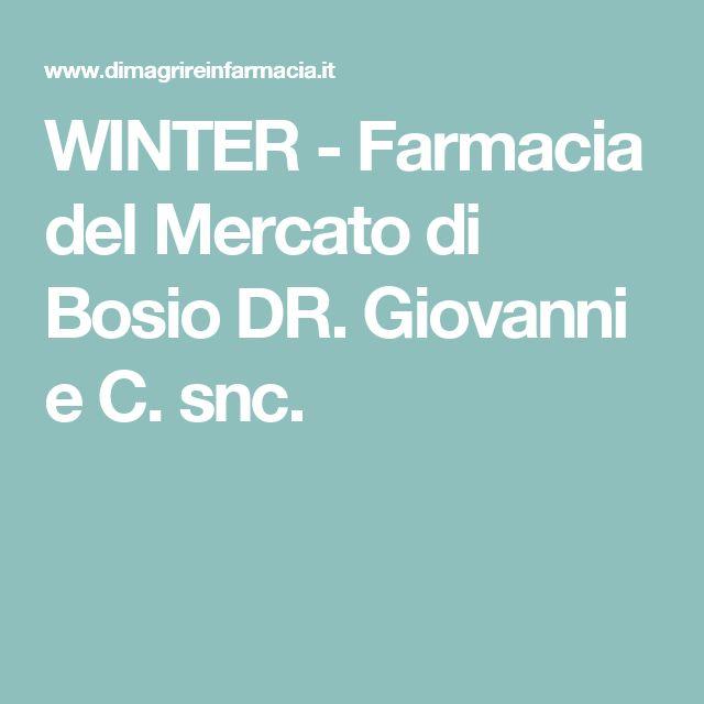 WINTER - Farmacia del Mercato di Bosio DR. Giovanni e C. snc.