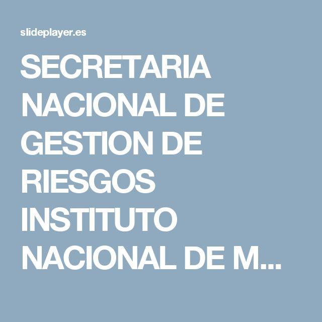 SECRETARIA NACIONAL DE GESTION DE RIESGOS INSTITUTO NACIONAL DE METEOROLOGIA E HIDROLOGIA METODOS DE OBSERVACIÓN OPERACIÓN Y MANTENIMIENTO RED METEOROLOGICA. -  ppt descargar