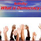 What is Democracy? Lecture & Activity (CIVICS) This creative presentation reviews the concepts of democracy and includes an activity in which the ...