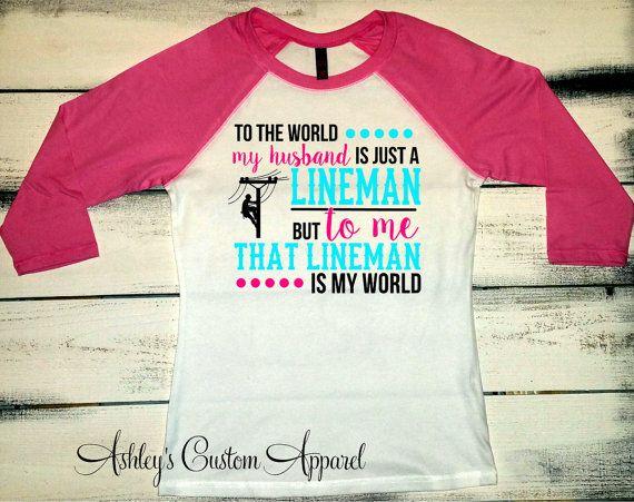 Lineman Shirt, Lineman's Wife Shirt, Proud Wife, I Love My Lineman, Lineman Wife Tshirt, Lineman Gifts, Power Lineman, Gift for Her by AshleysCustomApparel