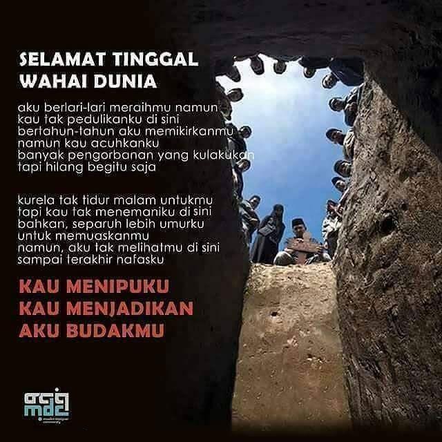 http://nasihatsahabat.com/selamat-tinggal-wahai-dunia/ #nasihatsahabat #mutiarasunnah #motivasiIslami #petuahulama #hadist #hadits #nasihatulama #fatwaulama #akhlak #akhlaq #sunnah #aqidah #akidah #salafiyah #Muslimah #adabIslami #DakwahSalaf # #ManhajSalaf #Alhaq #Kajiansalaf #dakwahsunnah #Islam #selamatinggalwahaidunia, #mati, #kematian, #kampungakhirat, #abadi, #15jam, #satusetengahjam, #waktuAkhirat #duniahina, #duniamenipu #akhiratabadi #goodbye #byebye