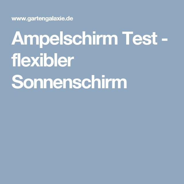 Ampelschirm Test - flexibler Sonnenschirm