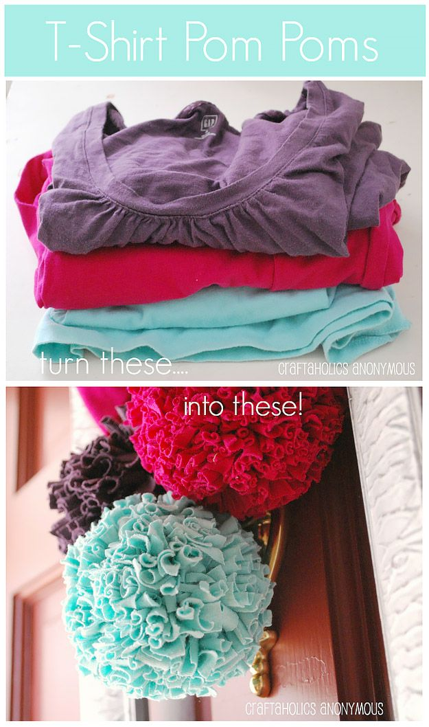 Cool DIY Ideas for Fun and Easy Crafts - Homemade T-Shirt Pom Poms - Awesome Pinterest DIYs that Are Not Impossible To Make - Creative Do It Yourself Craft Projects for Adults, Teens and Tweens. http://diyprojectsforteens.com/fun-crafts-pinterest