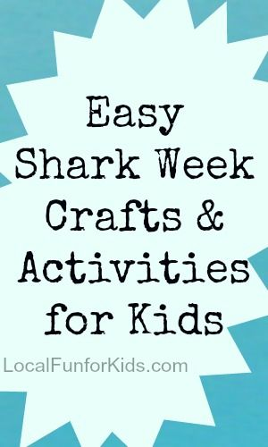 Easy Shark Week Crafts & Activities for Kids - Crafts & Activities for Kids - Easy, Fun & Free Things to Do With Kids