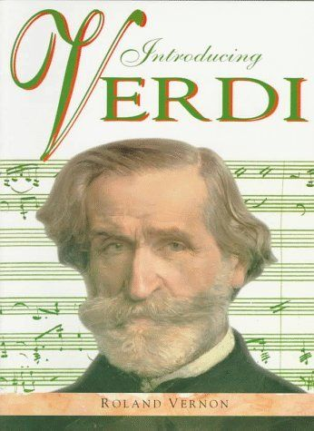Not assigned to a grade level:  Introducing Verdi (Famous Composers Series) by Roland Vernon,