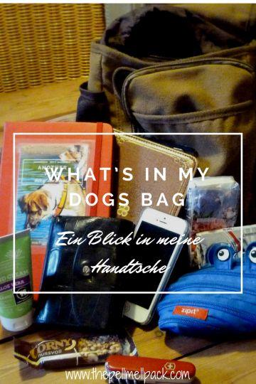 What's in my dogs bag -- Verändert sich der Tascheninhalt mit Hunden im Haus? Bei mir nicht. Trotzdem lege ich gerne einen kleinen Handtaschen-Striptease hin. | thepellmellpack.com