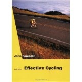 Effective Cycling: 6th Edition (Paperback)By John Forester