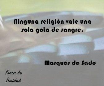 Frases filosoficas religiosas de Marqués de Sade
