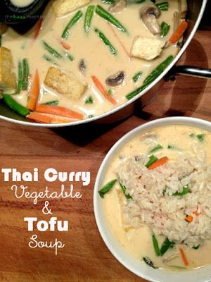 18 {of the Best} Tofu Recipes | Thai Curry Vegetable Tofu Soup | Happy Food, Healthy Life