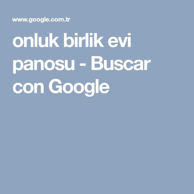 onluk birlik evi panosu - Buscar con Google