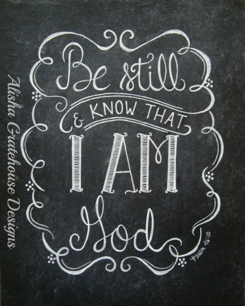 Scripture Chalkboard Art Print  Be Still & by alishagratehouseart, $15.00