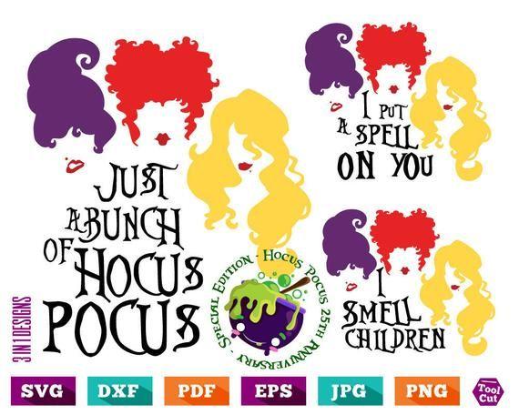 Silhouette t/'s Just A Bunch Of Hocus Pocus Cut Files For Cricut Sanderson Sister Halloween Svg Hocus Pocus svg Svg Dxf Png Eps Jpg Pdf
