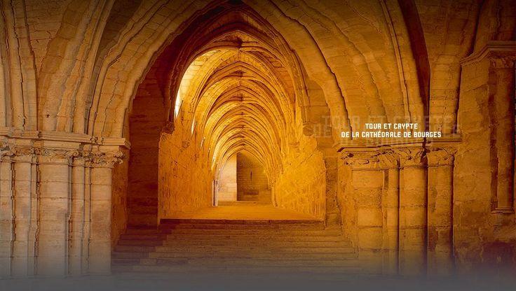 Tour et crypte de la cathédrale de Bourges - Centre des monuments nationaux