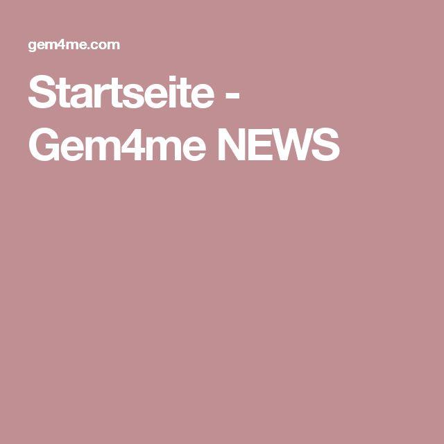 Startseite - Gem4me NEWS