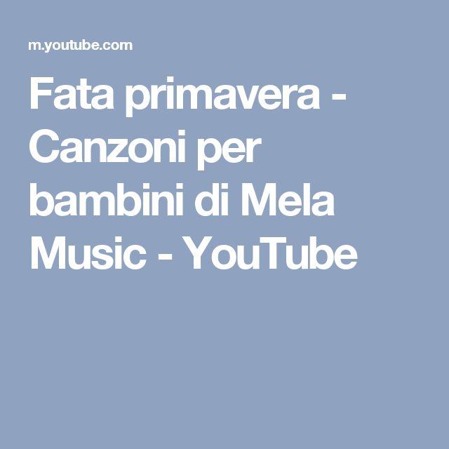 Fata primavera - Canzoni per bambini di Mela Music - YouTube