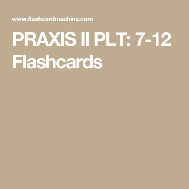PRAXIS II PLT: 7-12 Flashcards